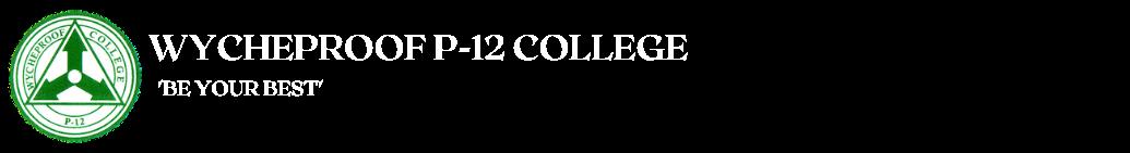 Wycheproof P-12 College
